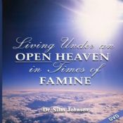 Living under An open Heaven in Times of Famine