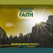 How to Develop Mountain Moving Faith CD Set